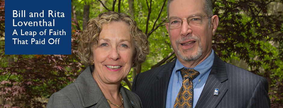 Bill and Rita Loventhal: A Leap of Faith That Paid Off